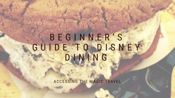 Beginners guide to Disney Dining, Disney Dining Packages, how to use Disney Dining plans